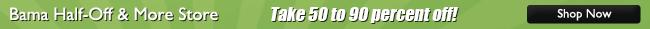 Bama Half Off