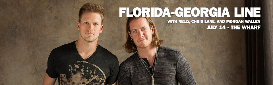 Florida Georgia Line with Nelly at the Wharf on July 14th!