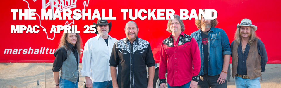The Marshall Tucker Band at the MPAC on April 25!