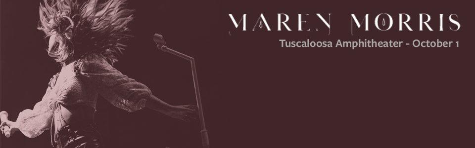 Maren Morris at the Tuscaloosa Amphitheater October 1st